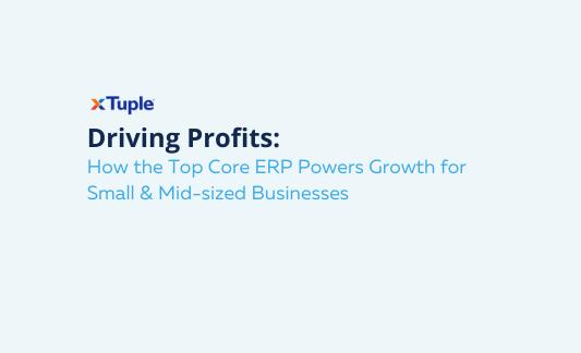 xTuple - Driving Profits Webinar - Thumbnail